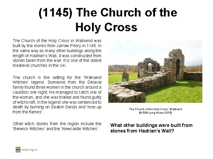 (1145) The Church of the Holy Cross in Wallsend was built by the