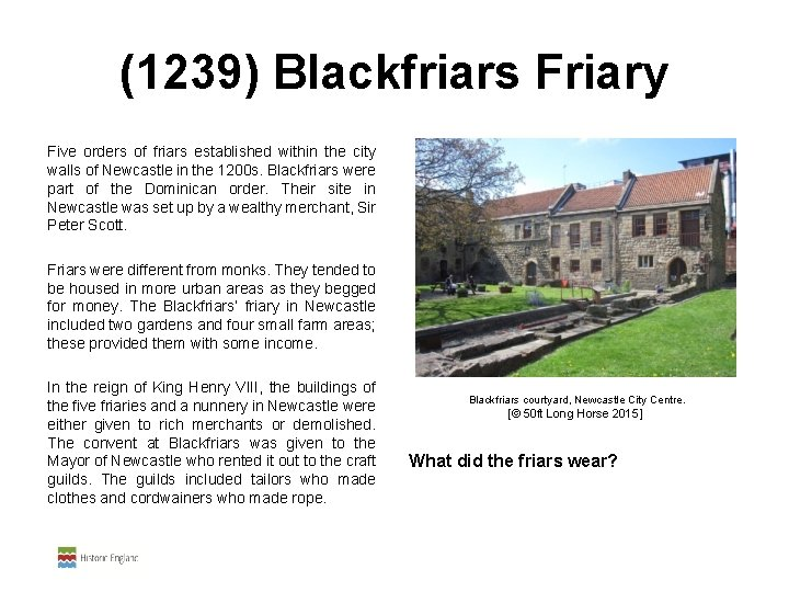 (1239) Blackfriars Friary Five orders of friars established within the city walls of