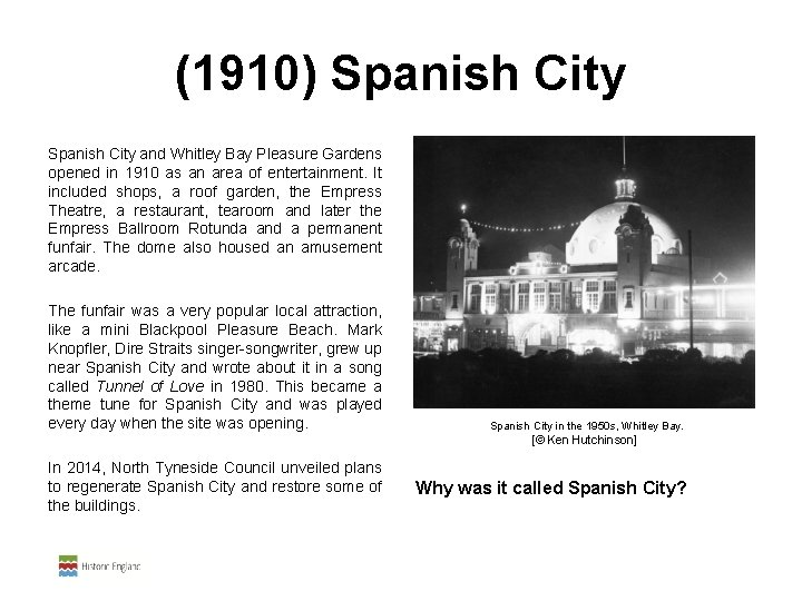 (1910) Spanish City and Whitley Bay Pleasure Gardens opened in 1910 as an