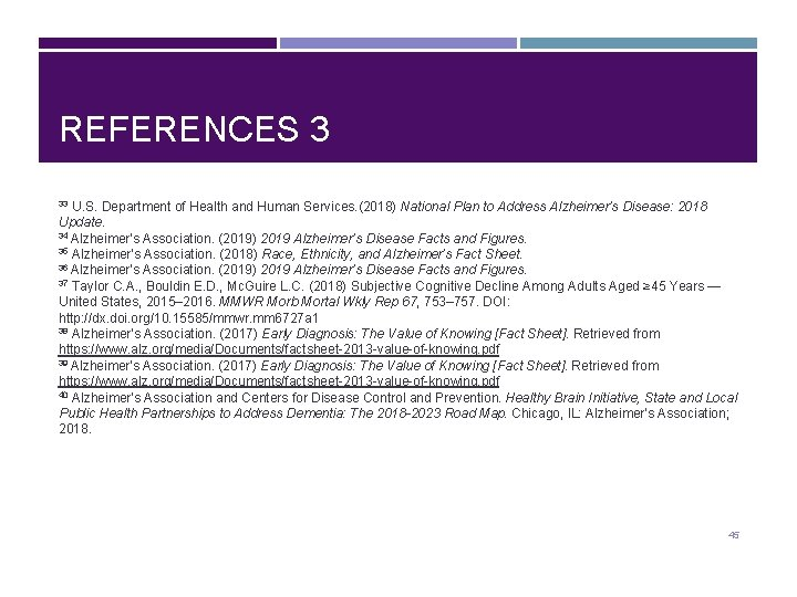REFERENCES 3 U. S. Department of Health and Human Services. (2018) National Plan to
