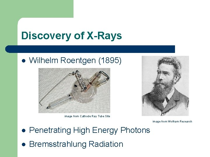 Discovery of X-Rays l Wilhelm Roentgen (1895) image from Cathode Ray Tube Site image