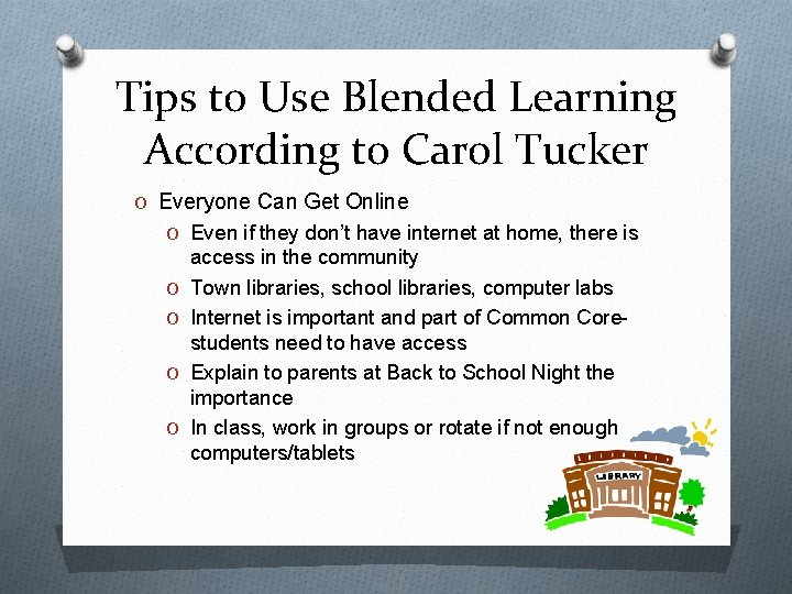 Tips to Use Blended Learning According to Carol Tucker O Everyone Can Get Online