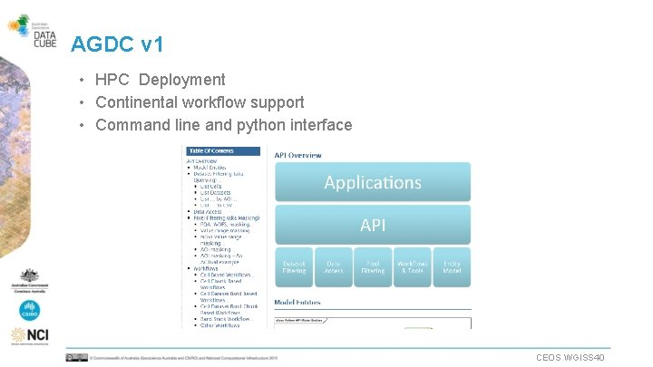 AGDC v 1 • HPC Deployment • Continental workflow support • Command line and
