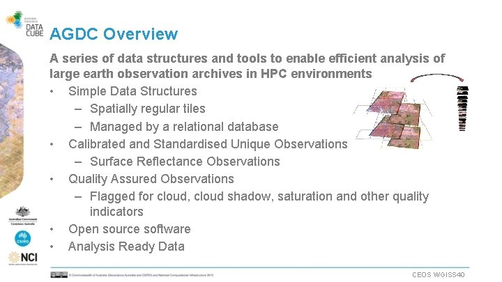 AGDC Overview A series of data structures and tools to enable efficient analysis of
