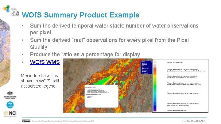 WOf. S Summary Product Example • • Sum the derived temporal water stack: number