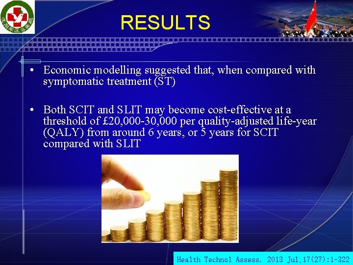 RESULTS • Economic modelling suggested that, when compared with symptomatic treatment (ST) • Both