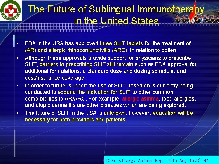 The Future of Sublingual Immunotherapy in the United States • • FDA in the