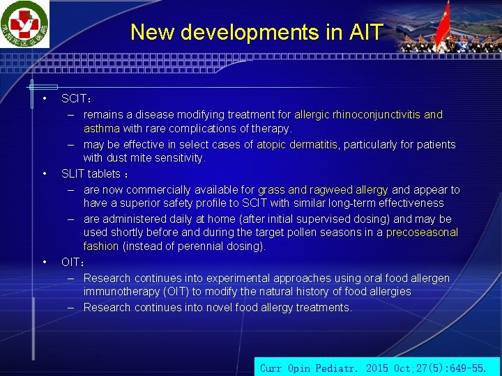 New developments in AIT • • • SCIT: – remains a disease modifying treatment