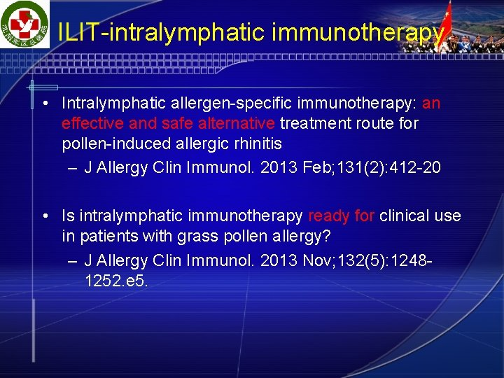 ILIT-intralymphatic immunotherapy • Intralymphatic allergen-specific immunotherapy: an effective and safe alternative treatment route for