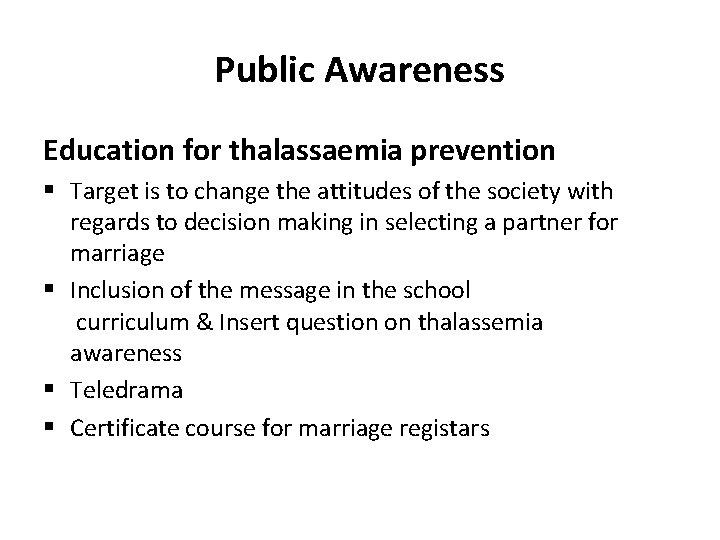 Prevention of Thalassemia Dr Tasneem Ara Associate Professor
