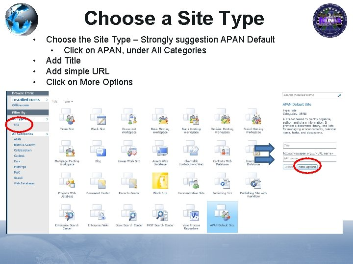 Choose a Site Type • • Choose the Site Type – Strongly suggestion APAN