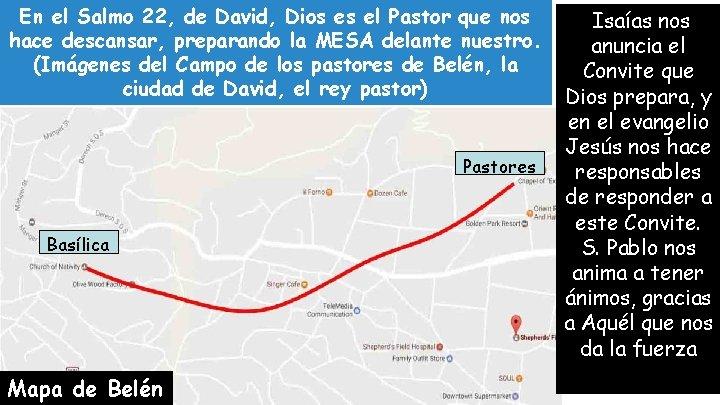 En el Salmo 22, de David, Dios es el Pastor que nos hace descansar,