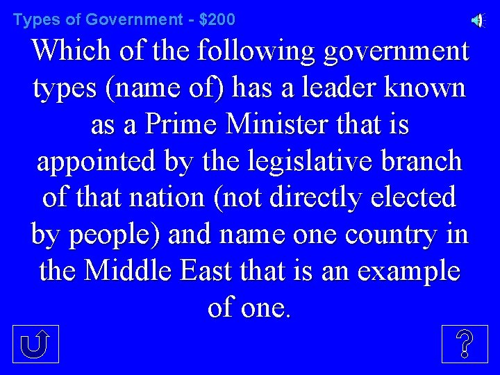 Types of Government - $200 Which of the following government types (name of) has