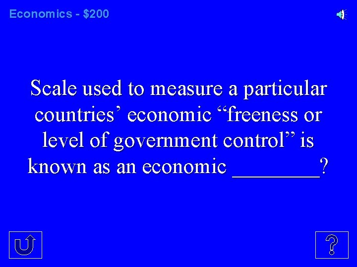 """Economics - $200 Scale used to measure a particular countries' economic """"freeness or level"""