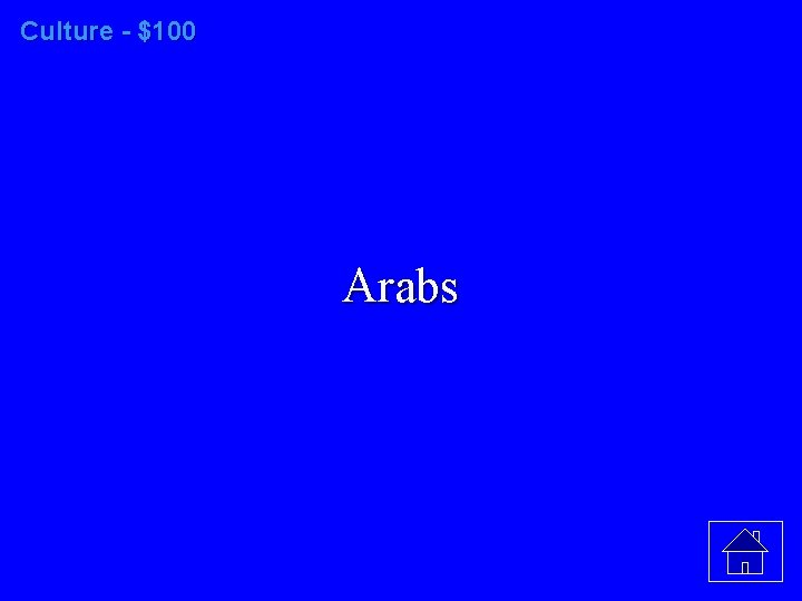 Culture - $100 Arabs