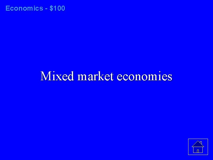 Economics - $100 Mixed market economies