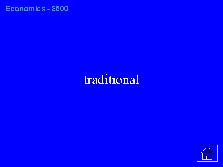 Economics - $500 traditional