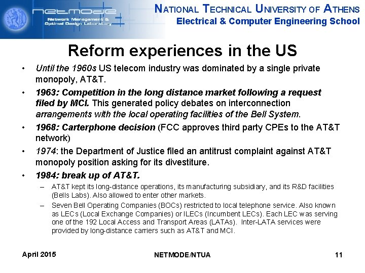 NATIONAL TECHNICAL UNIVERSITY OF ATHENS Electrical & Computer Engineering School Reform experiences in the