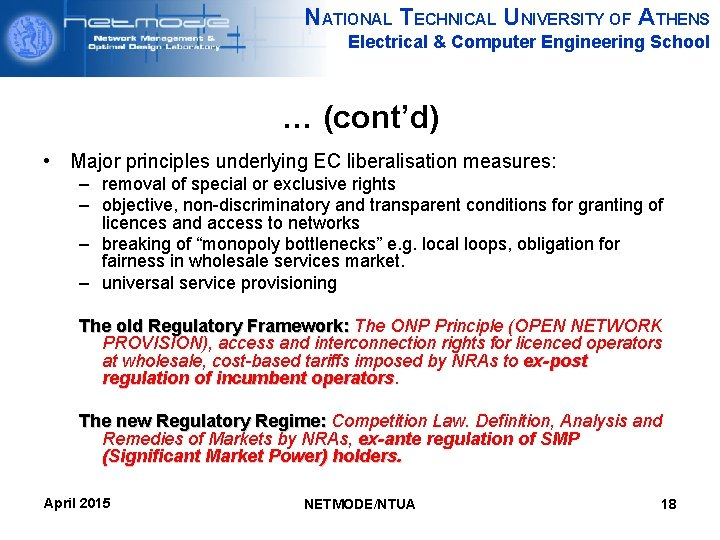 NATIONAL TECHNICAL UNIVERSITY OF ATHENS Electrical & Computer Engineering School … (cont'd) • Major