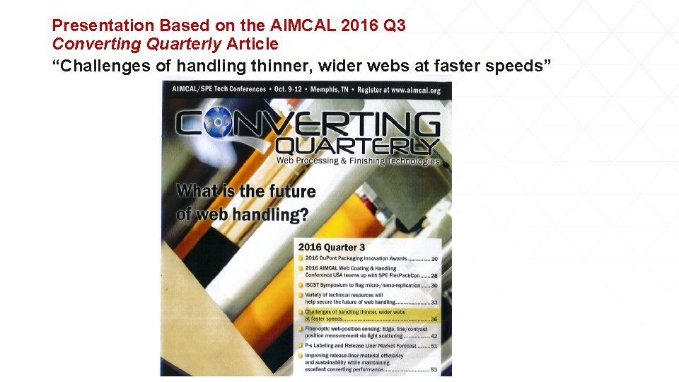 """Presentation Based on the AIMCAL 2016 Q 3 Converting Quarterly Article """"Challenges of handling"""