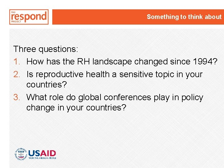 Something to think about Three questions: 1. How has the RH landscape changed since