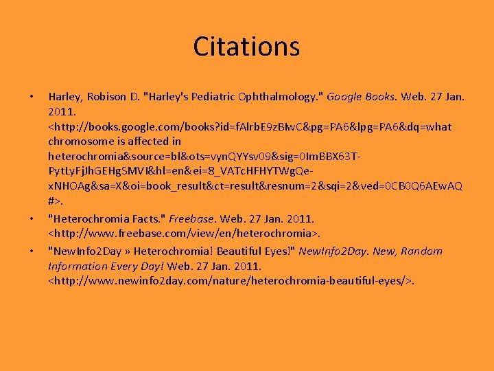 Citations • • • Harley, Robison D.