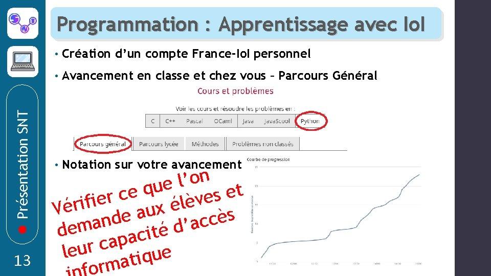 Présentation SNT Programmation : Apprentissage avec Io. I 13 • Création d'un compte France-Io.
