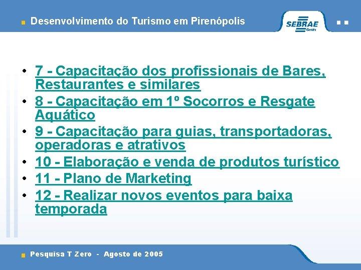 Desenvolvimento do Turismo em Pirenópolis • 7 - Capacitação dos profissionais de Bares, Restaurantes