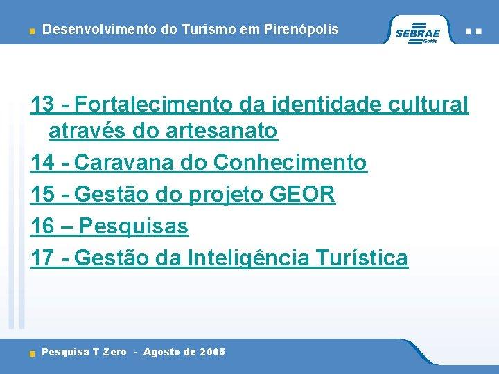 Desenvolvimento do Turismo em Pirenópolis 13 - Fortalecimento da identidade cultural através do artesanato