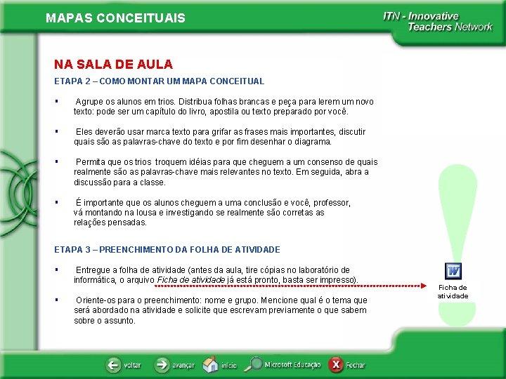 MAPAS CONCEITUAIS NA SALA DE AULA ETAPA 2 – COMO MONTAR UM MAPA CONCEITUAL