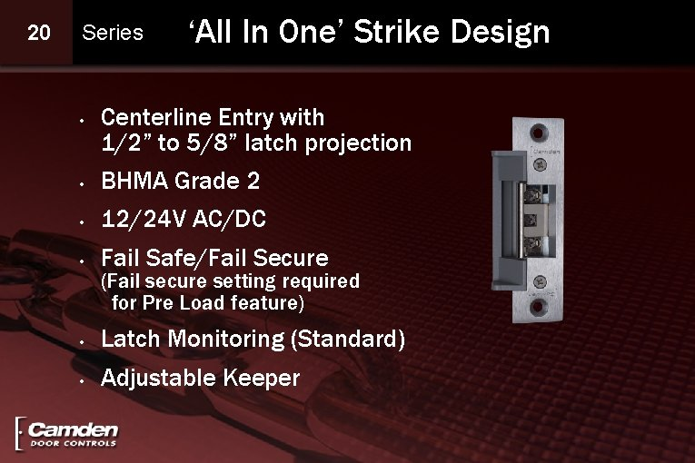 """20 Series • 'All In One' Strike Design Centerline Entry with 1/2"""" to 5/8"""""""
