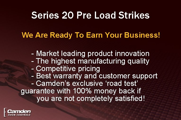 Series 20 Pre Load Strikes We Are Ready To Earn Your Business! - Market