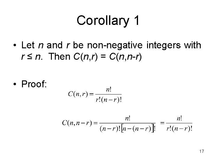 Corollary 1 • Let n and r be non-negative integers with r ≤ n.
