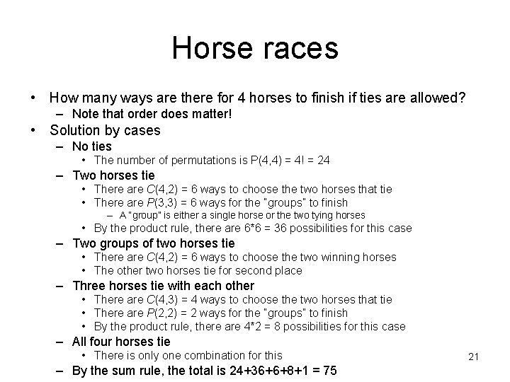 Horse races • How many ways are there for 4 horses to finish if