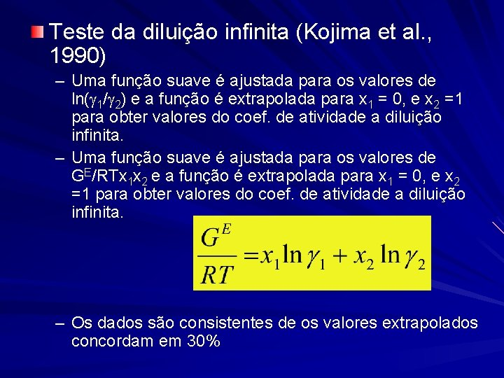 Teste da diluição infinita (Kojima et al. , 1990) – Uma função suave é