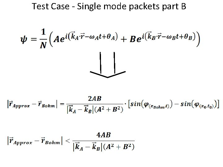 Test Case - Single mode packets part B