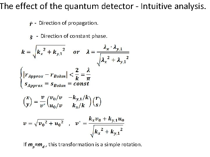The effect of the quantum detector - Intuitive analysis. - Direction of propagation. -