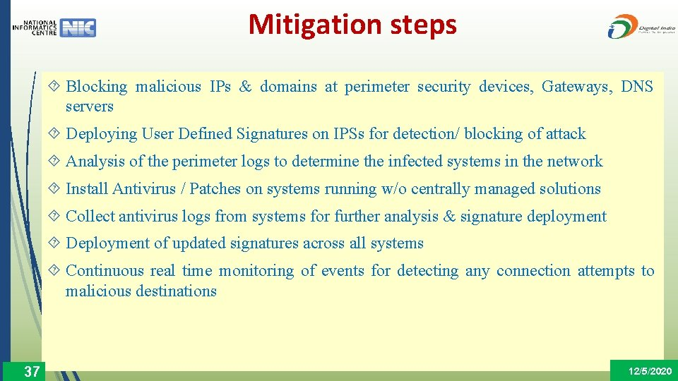 Mitigation steps Blocking malicious IPs & domains at perimeter security devices, Gateways, DNS servers