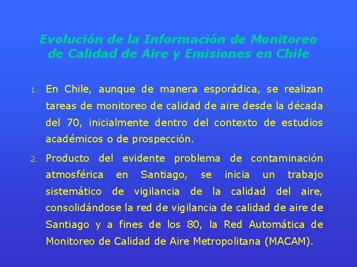 Evolución de la Información de Monitoreo de Calidad de Aire y Emisiones en Chile