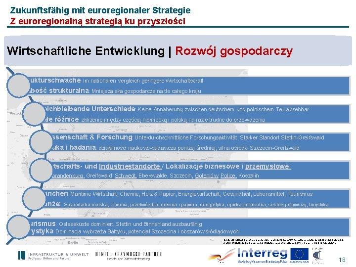 Zukunftsfähig mit euroregionaler Strategie Z euroregionalną strategią ku przyszłości Wirtschaftliche Entwicklung | Rozwój gospodarczy