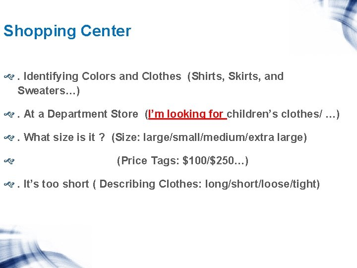 Shopping Center . Identifying Colors and Clothes (Shirts, Skirts, and Sweaters…) . At a
