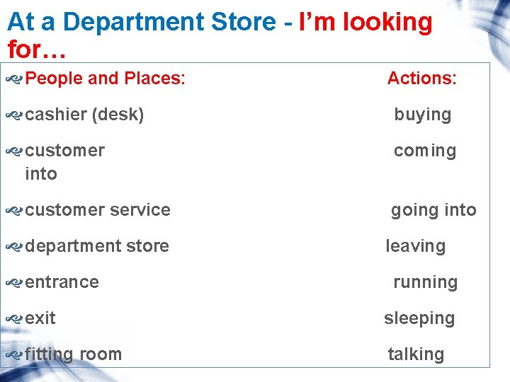 At a Department Store - I'm looking for… People and Places: Actions: cashier (desk)