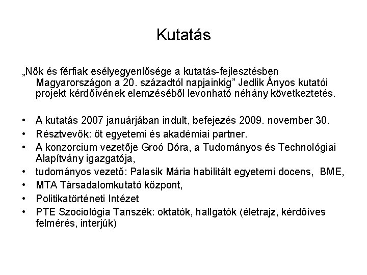 kutatás a nők)