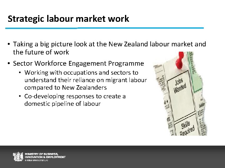 Strategic labour market work • Taking a big picture look at the New Zealand