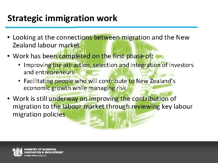 Strategic immigration work • Looking at the connections between migration and the New Zealand