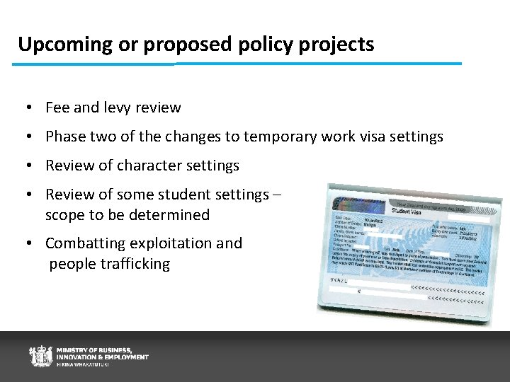 Upcoming or proposed policy projects • Fee and levy review • Phase two of