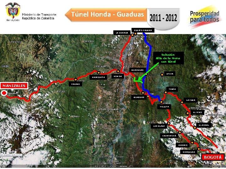 Túnel Honda - Guaduas PUERTO SALGAR LA DORADA Solución Alto de la Mona con