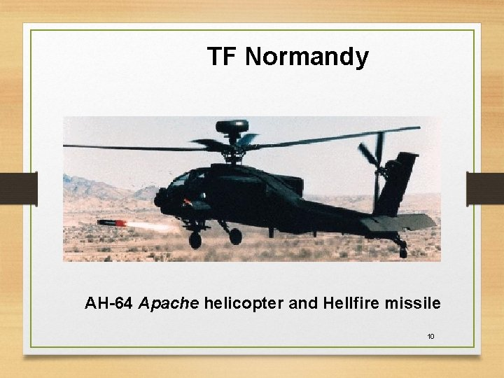 TF Normandy AH-64 Apache helicopter and Hellfire missile 10