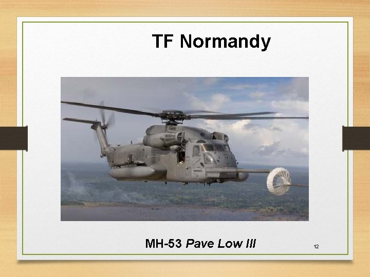 TF Normandy MH-53 Pave Low III 12
