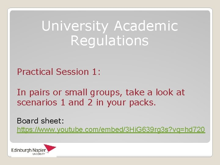 University Academic Regulations Practical Session 1: In pairs or small groups, take a look